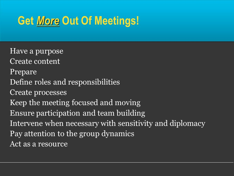 Get More Out Of Meetings!