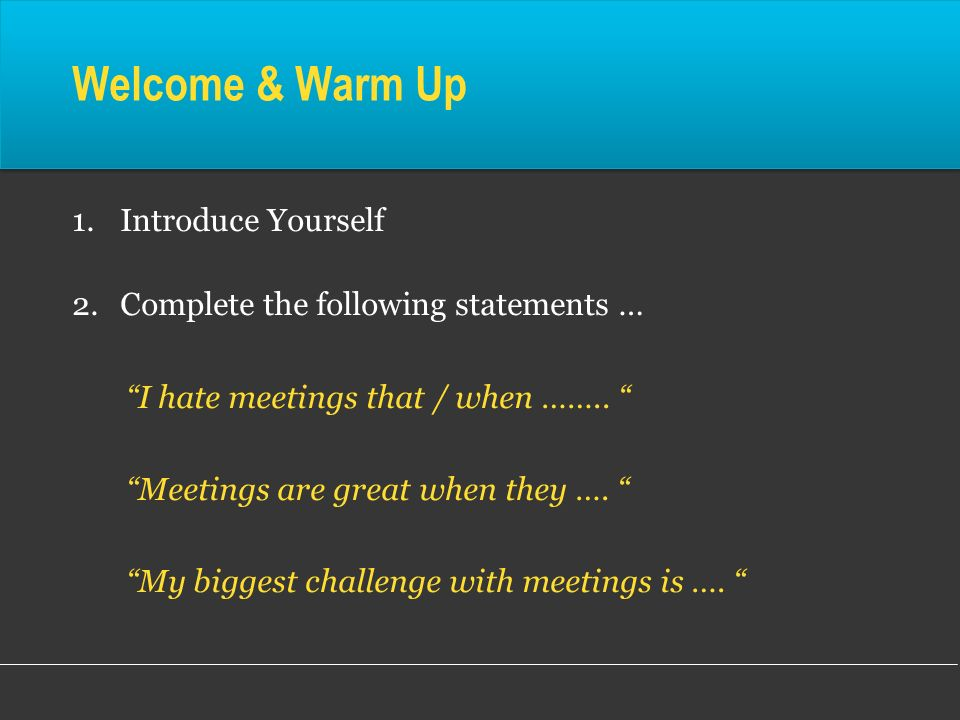 Welcome & Warm Up Introduce Yourself