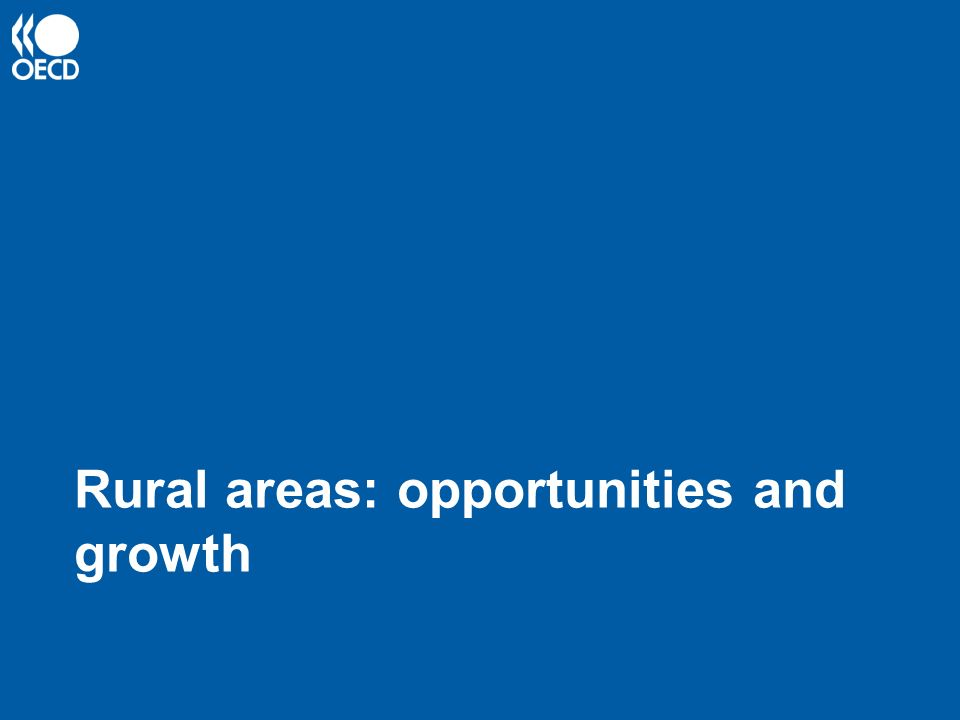 Rural areas: opportunities and growth