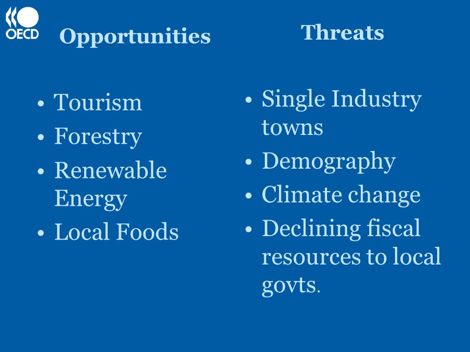 Declining fiscal resources to local govts. Tourism Forestry