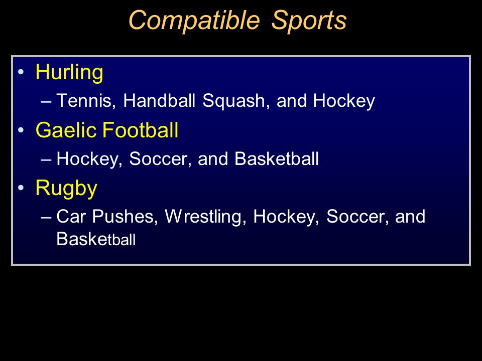 Compatible Sports Hurling Gaelic Football Rugby