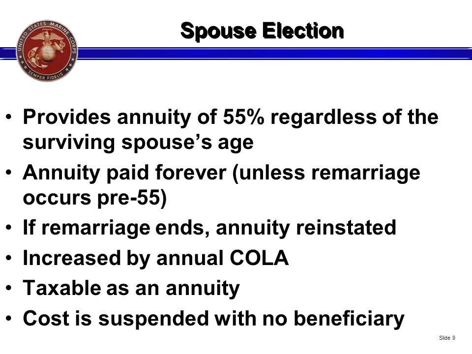 Provides annuity of 55% regardless of the surviving spouse's age
