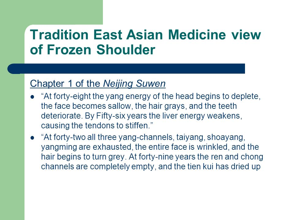 Tradition East Asian Medicine view of Frozen Shoulder