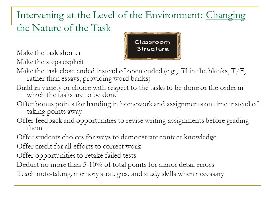 Intervening at the Level of the Environment: Changing the Nature of the Task
