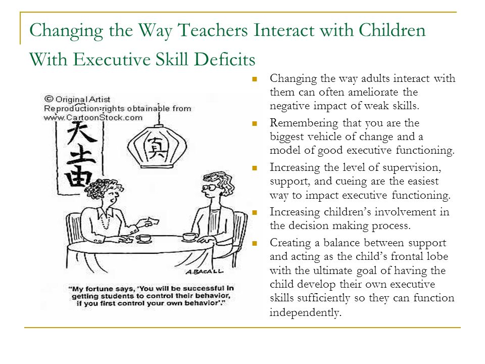 Changing the Way Teachers Interact with Children With Executive Skill Deficits