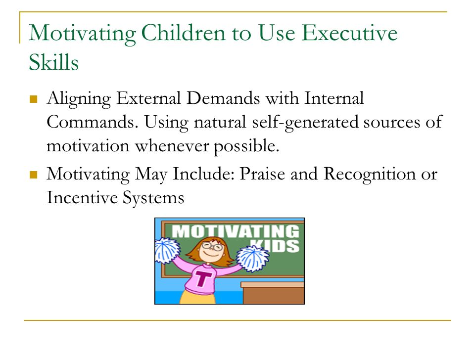 Motivating Children to Use Executive Skills