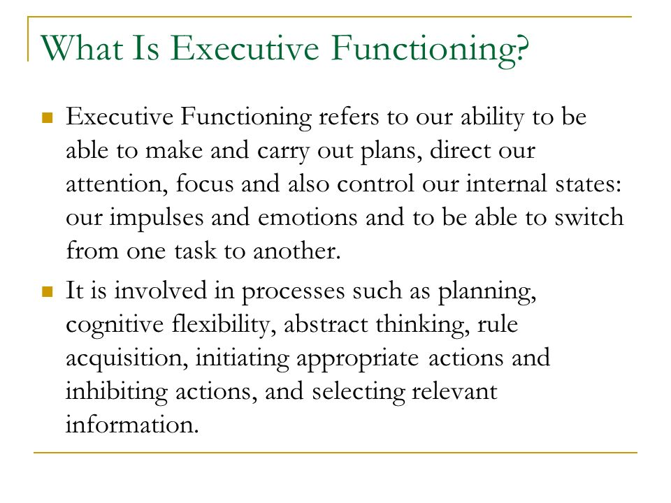 What Is Executive Functioning