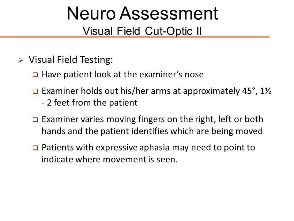 Neuro Assessment Visual Field Cut-Optic II