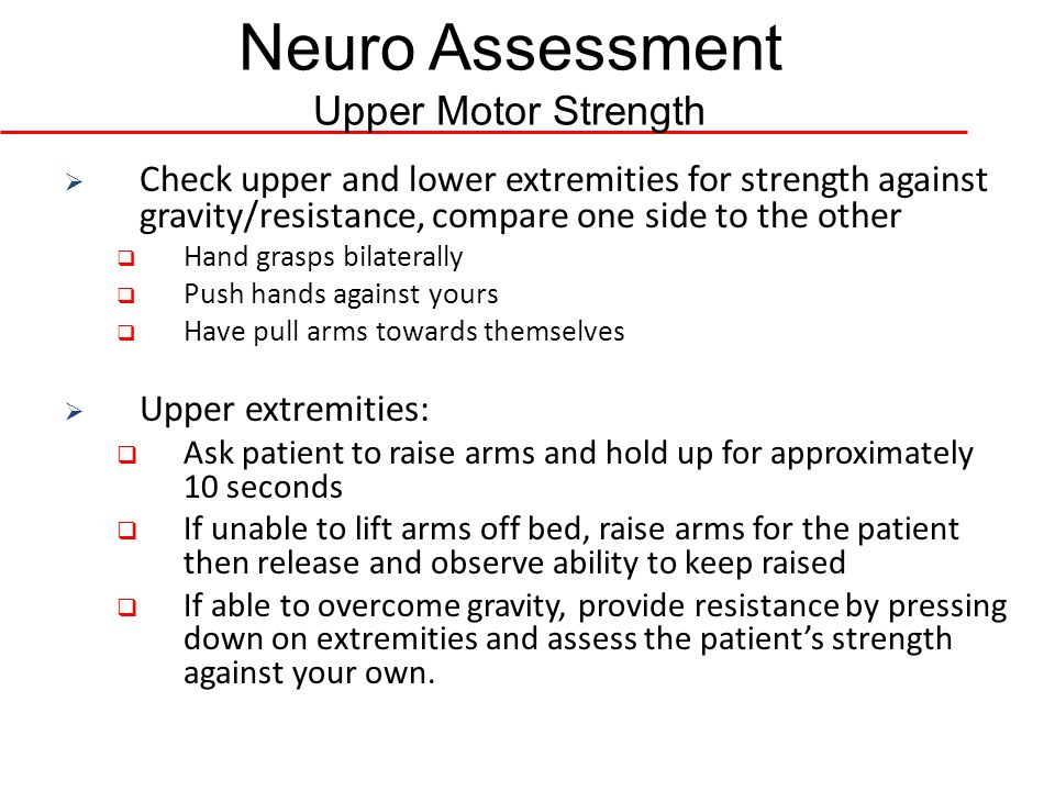 Neuro Assessment Upper Motor Strength