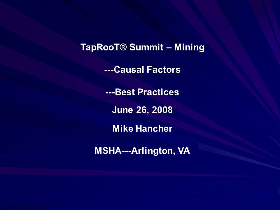 TapRooT® Summit – Mining