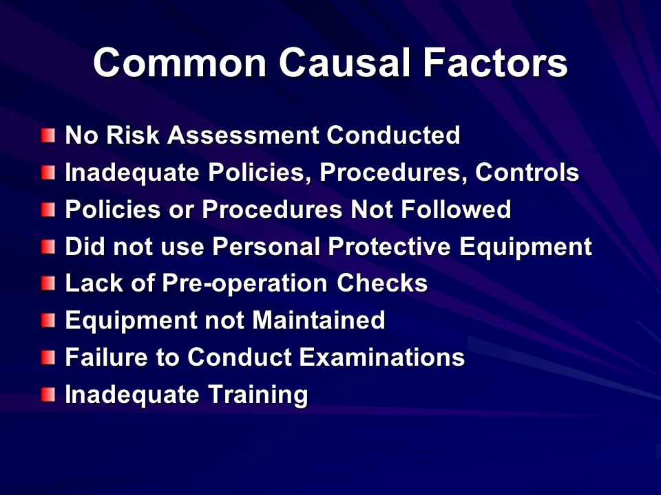 Common Causal Factors No Risk Assessment Conducted