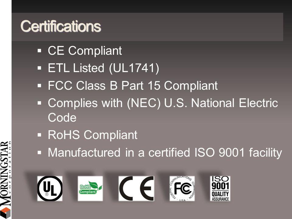 Certifications CE Compliant ETL Listed (UL1741)
