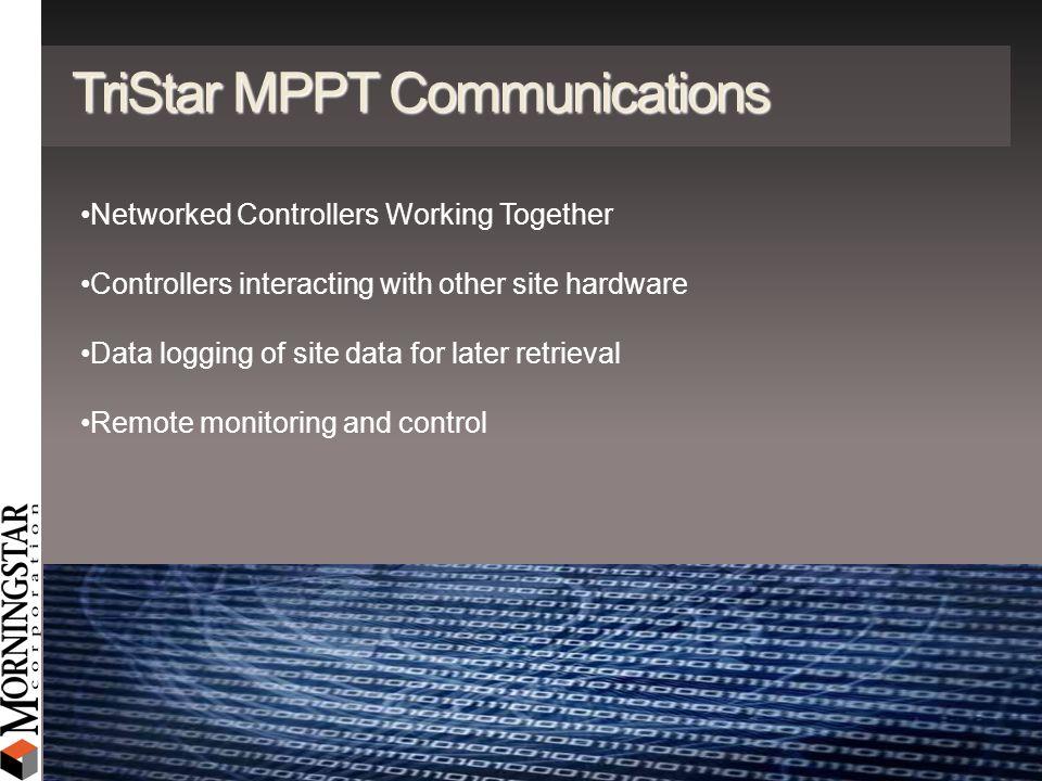TriStar MPPT Communications