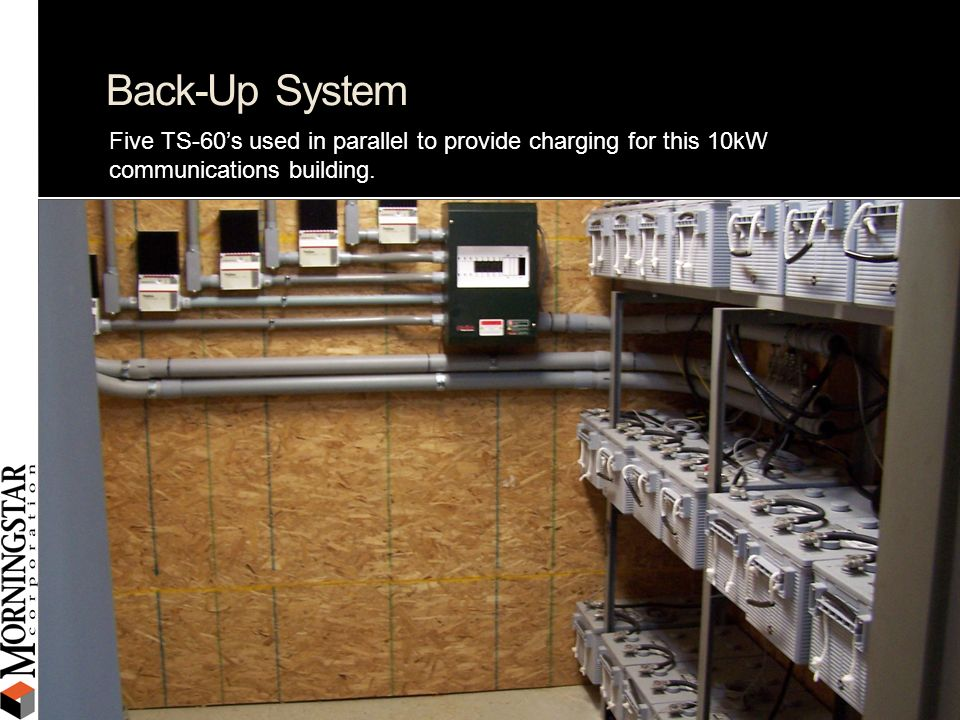 Back-Up System Five TS-60's used in parallel to provide charging for this 10kW communications building.