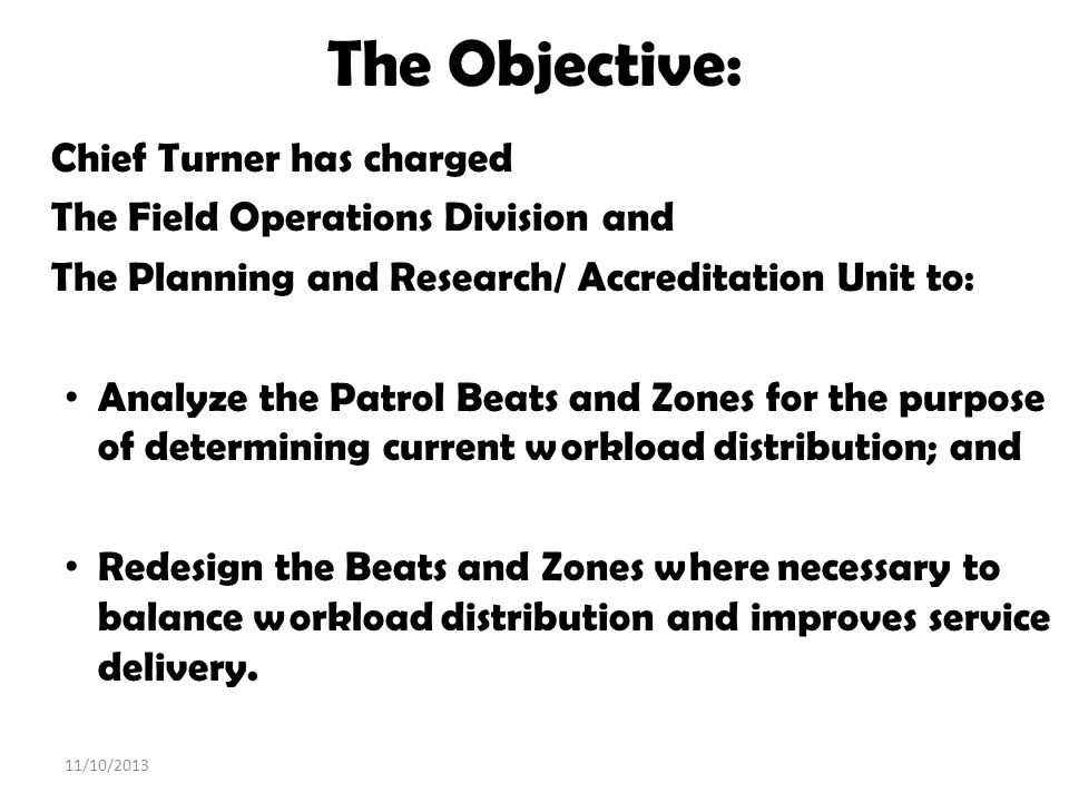 The Objective: Chief Turner has charged