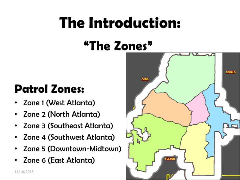 The Introduction: Patrol Zones: The Zones Zone 1 (West Atlanta)