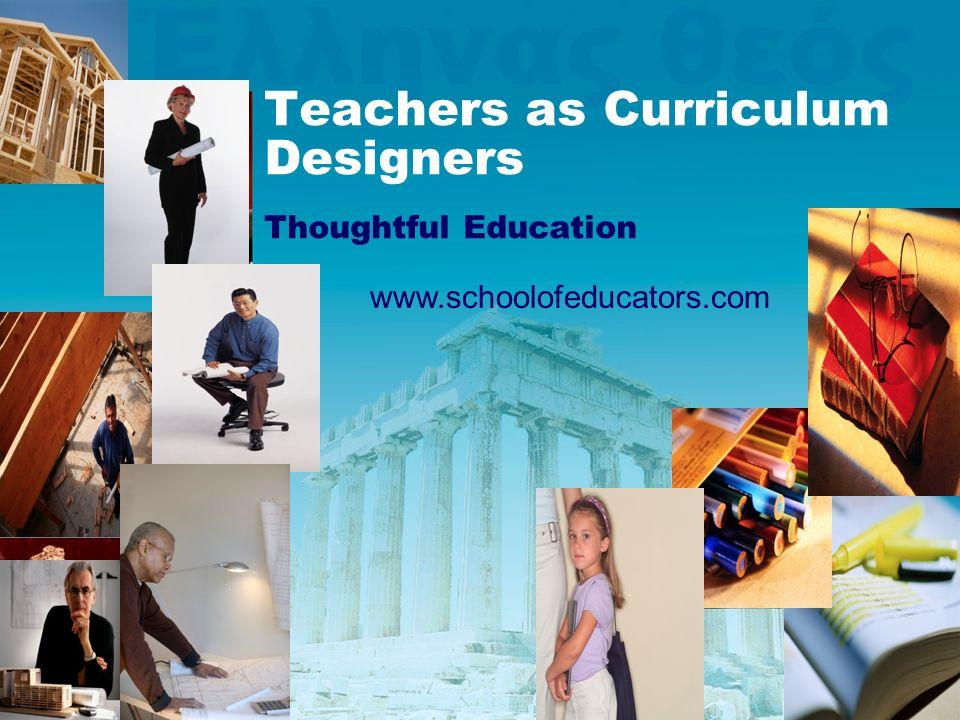 Teachers as Curriculum Designers