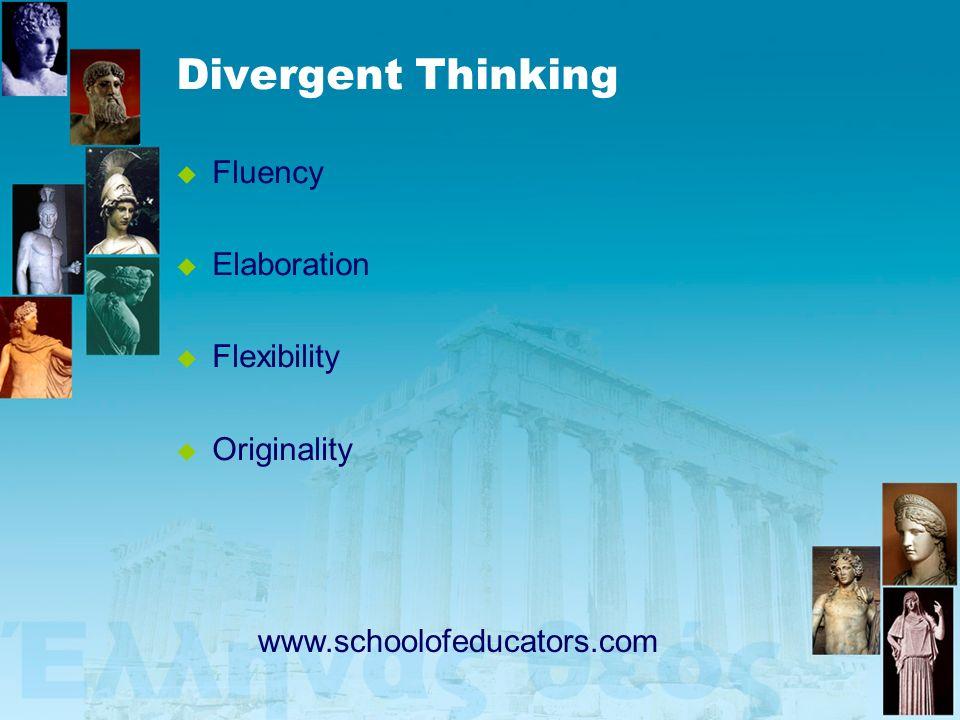 Divergent Thinking Fluency Elaboration Flexibility Originality