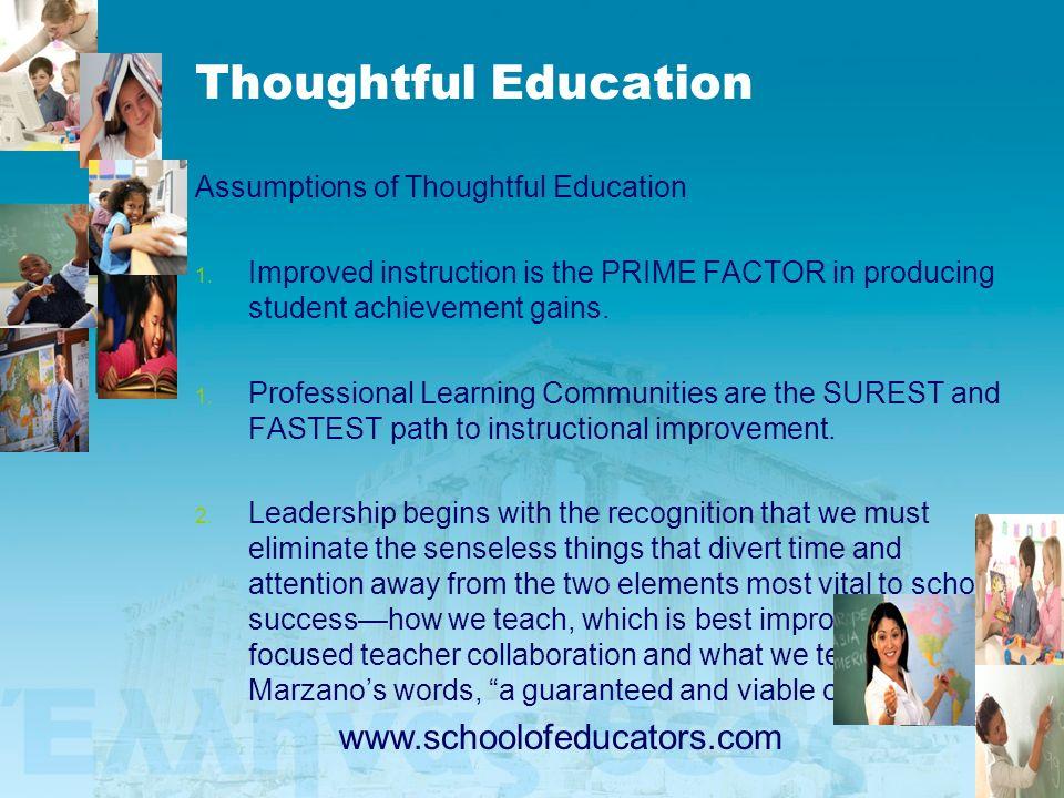 Thoughtful Education www.schoolofeducators.com