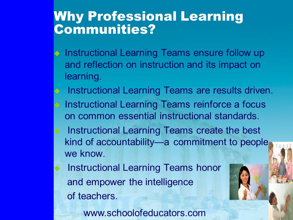 Why Professional Learning Communities