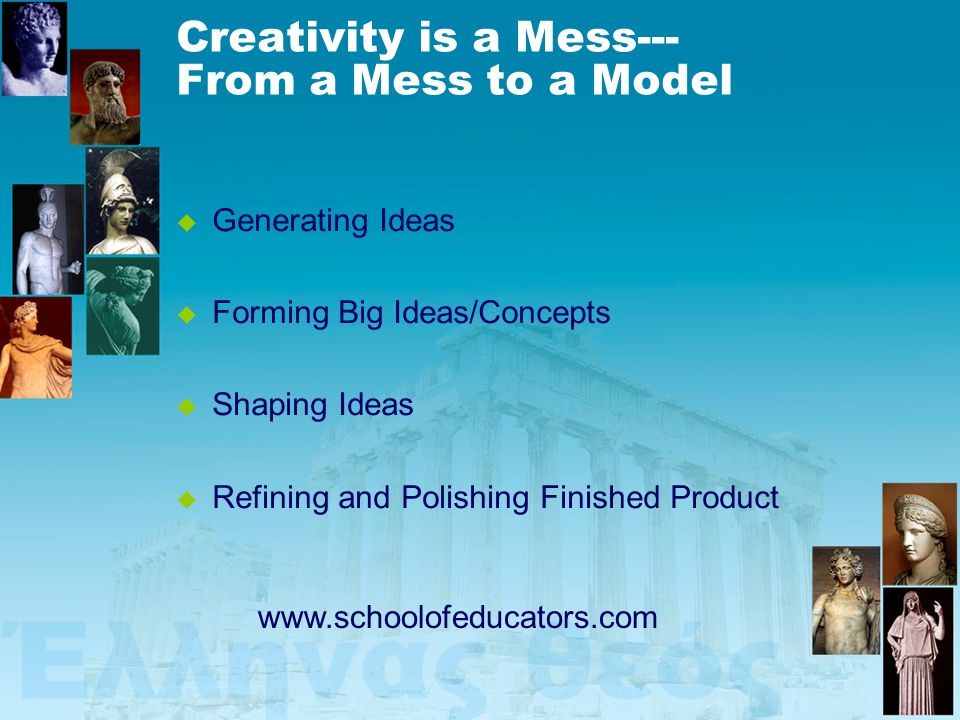 Creativity is a Mess--- From a Mess to a Model