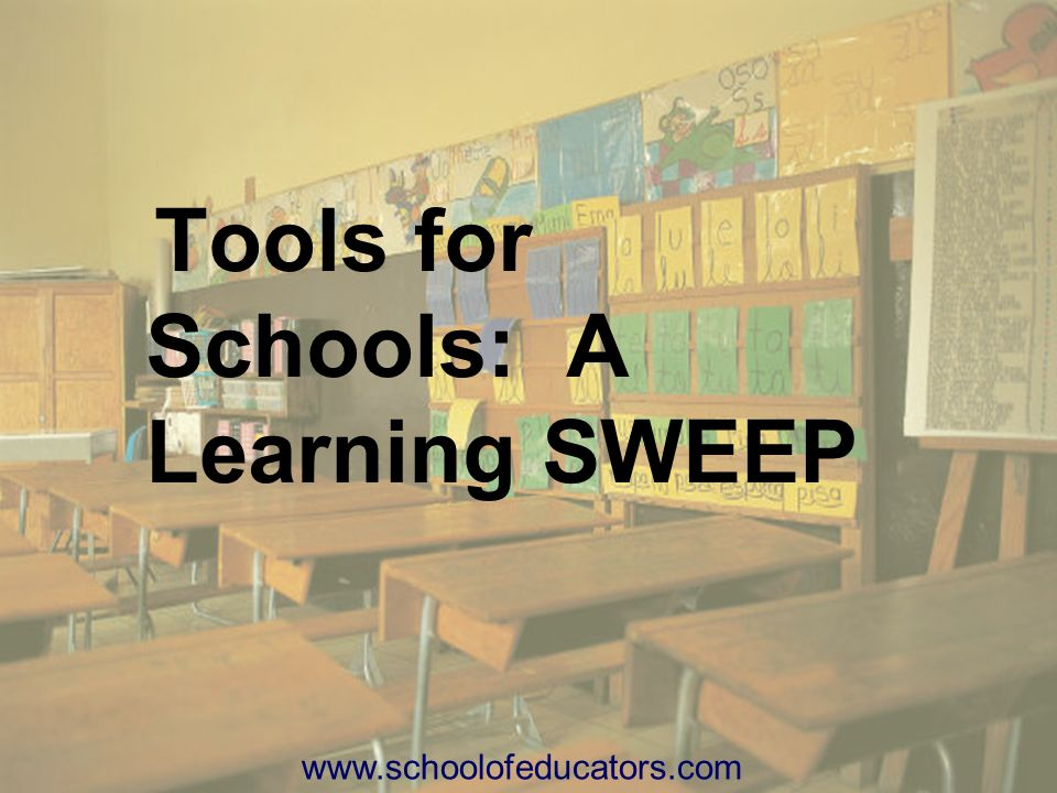 Tools for Schools: A Learning SWEEP