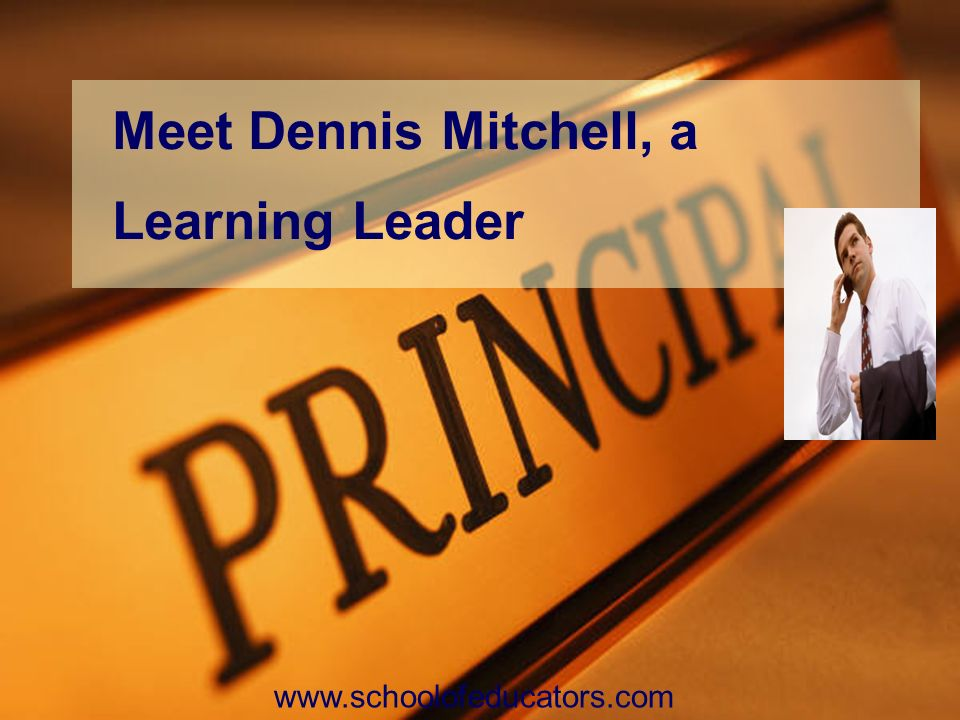 Meet Dennis Mitchell, a Learning Leader