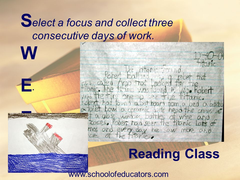 elect a focus and collect three consecutive days of work.