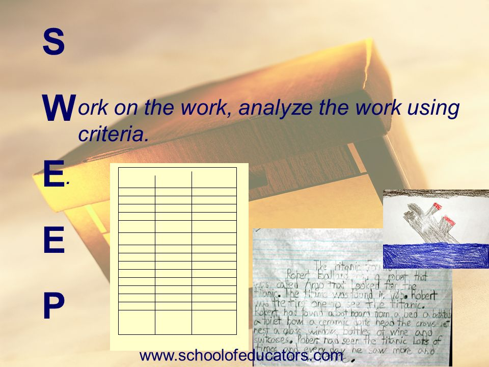 ork on the work, analyze the work using criteria.