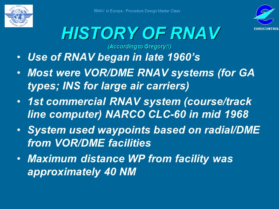 HISTORY OF RNAV (According to Gregory!!)