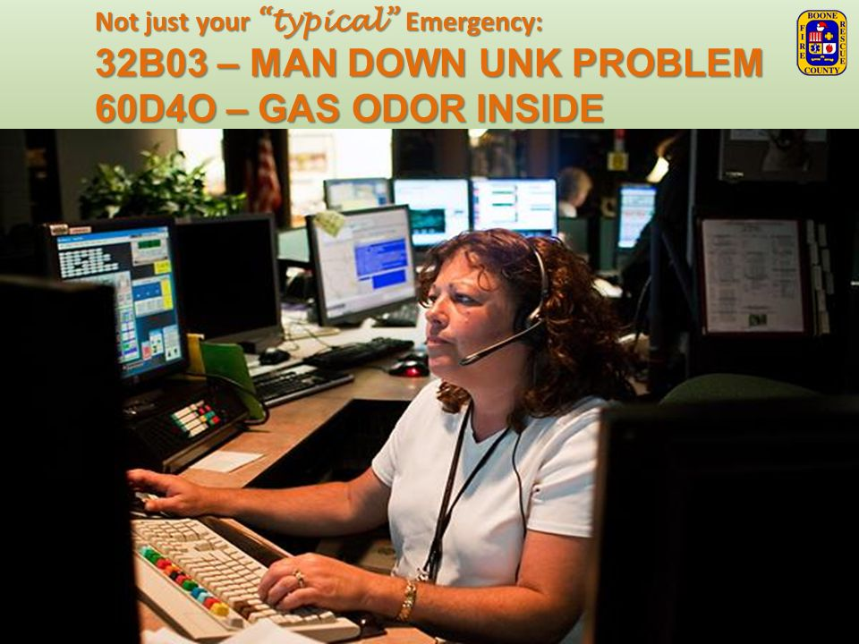 32B03 – MAN DOWN UNK PROBLEM 60D4O – GAS ODOR INSIDE