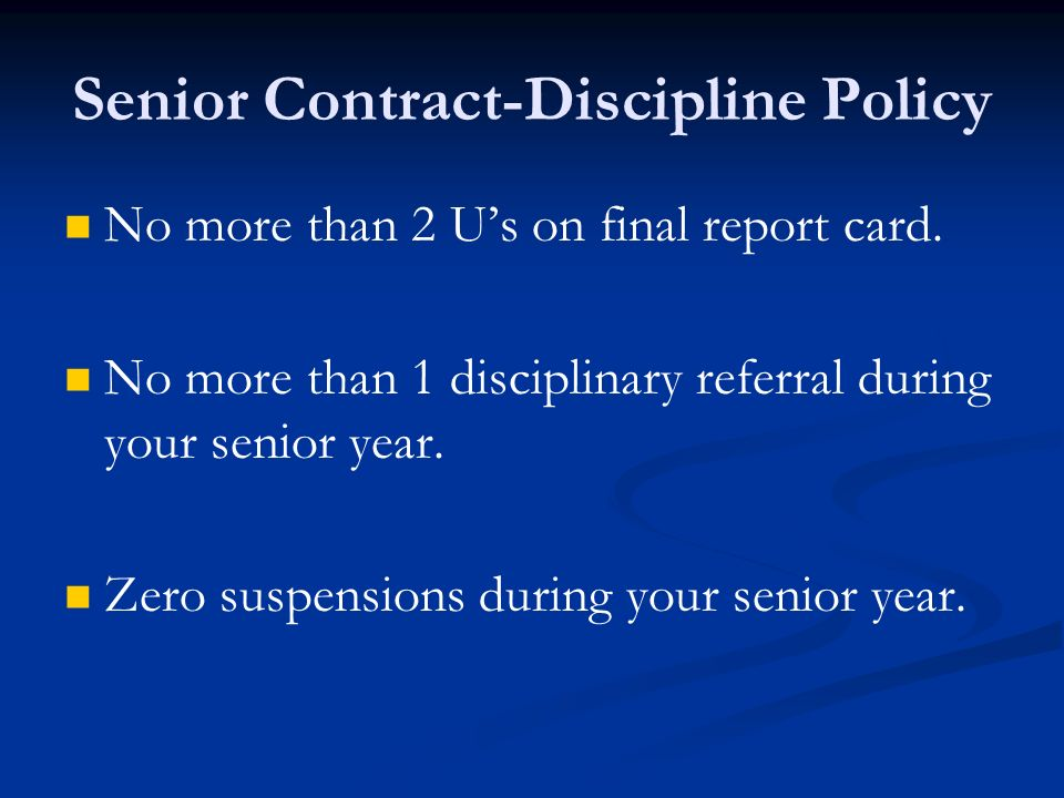 Senior Contract-Discipline Policy