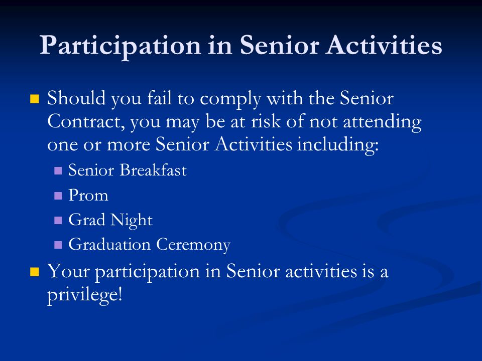 Participation in Senior Activities