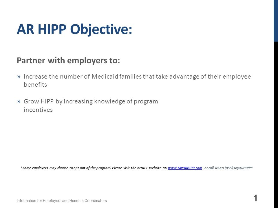 AR HIPP Objective: Partner with employers to: