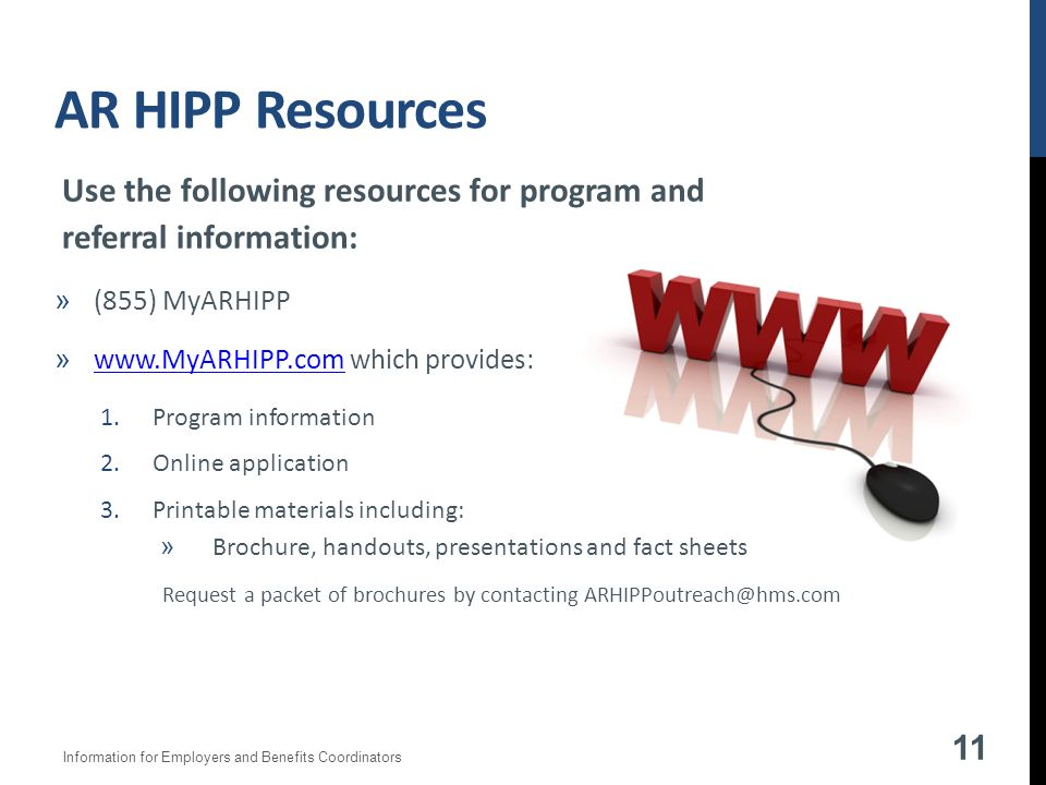 Request a packet of brochures by contacting ARHIPPoutreach@hms.com