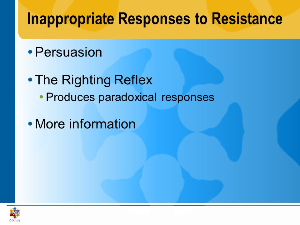 Inappropriate Responses to Resistance