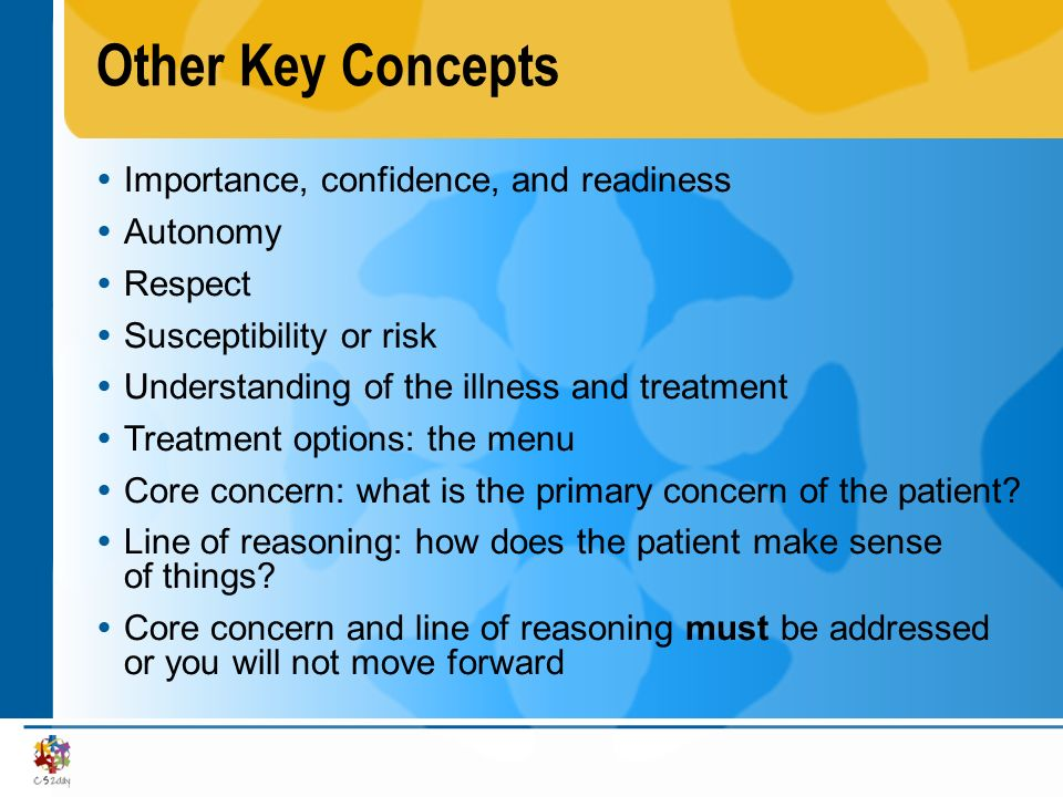 Other Key Concepts Importance, confidence, and readiness Autonomy