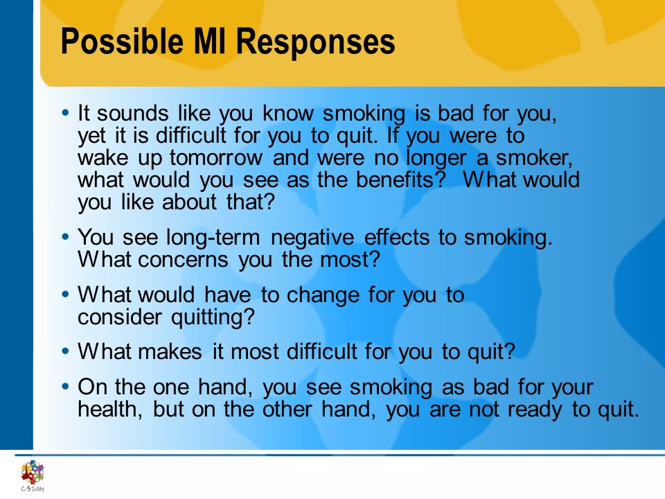Possible MI Responses