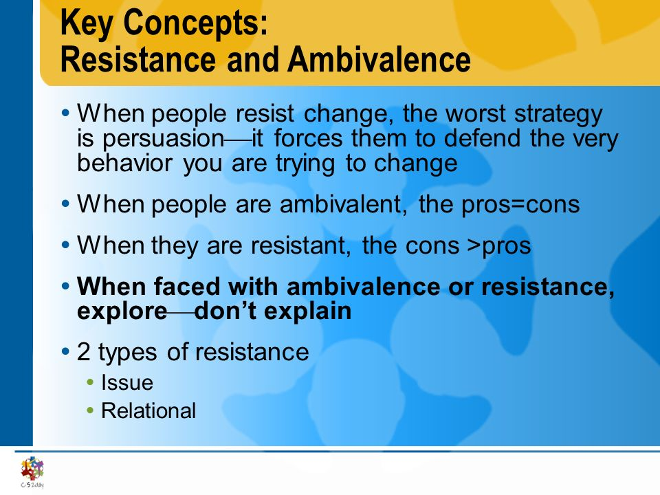 Key Concepts: Resistance and Ambivalence