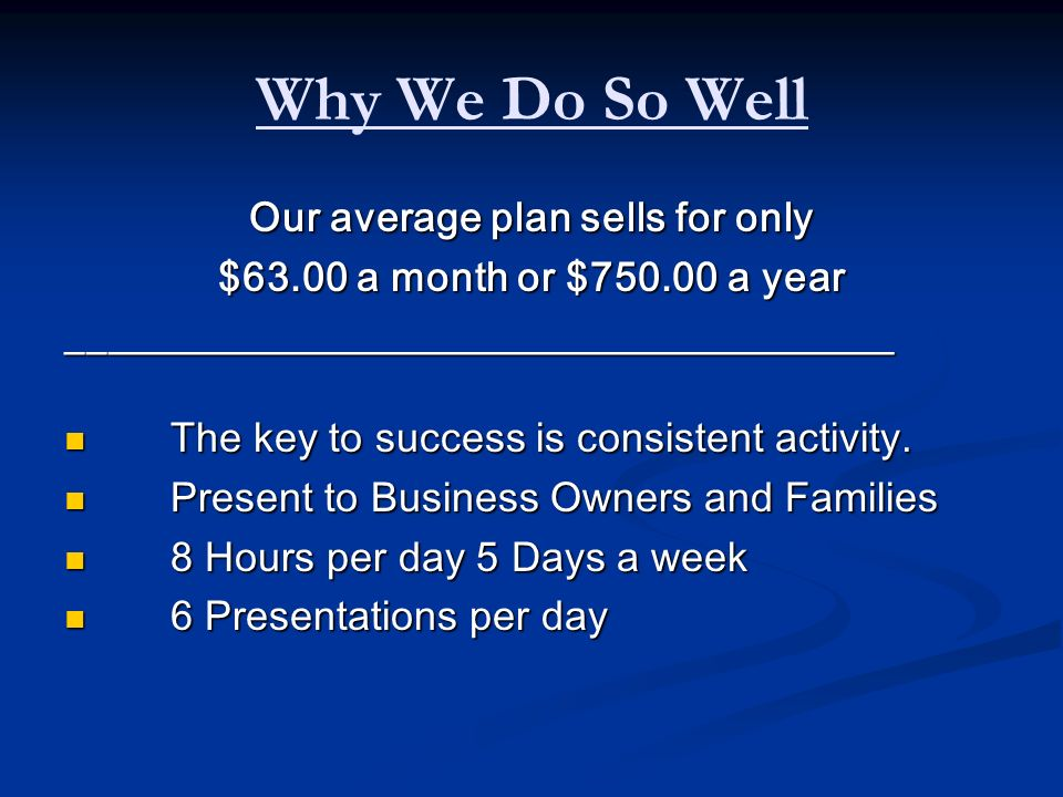 Our average plan sells for only