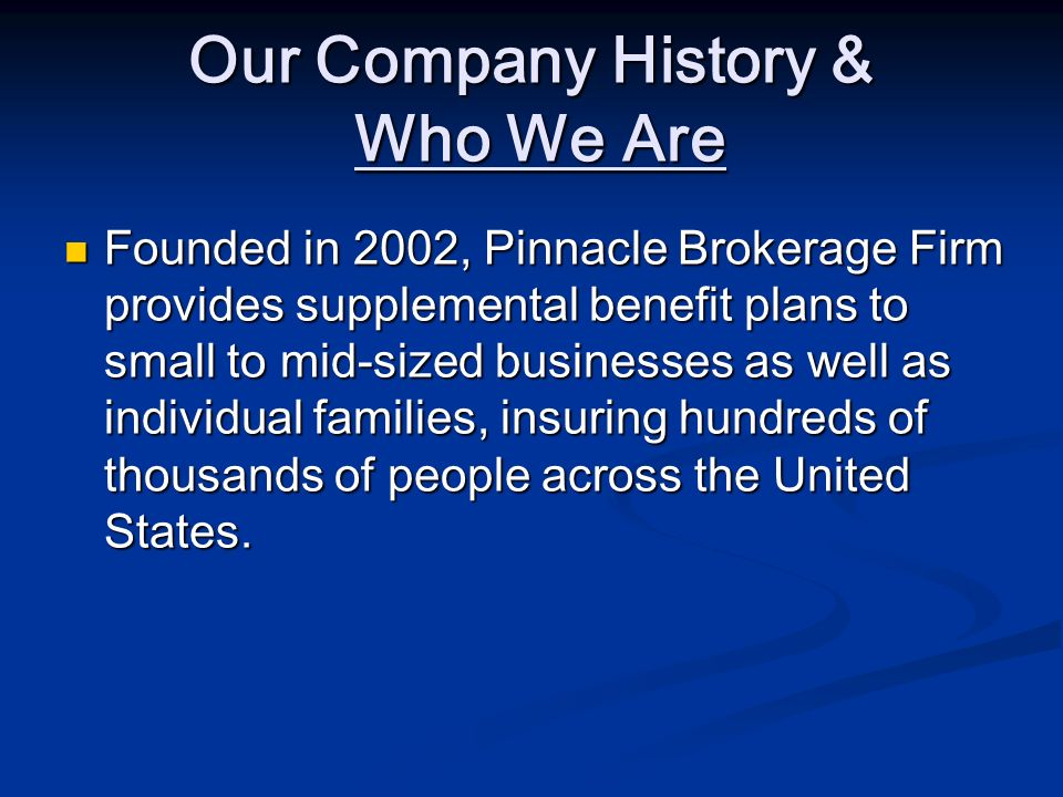 Our Company History & Who We Are