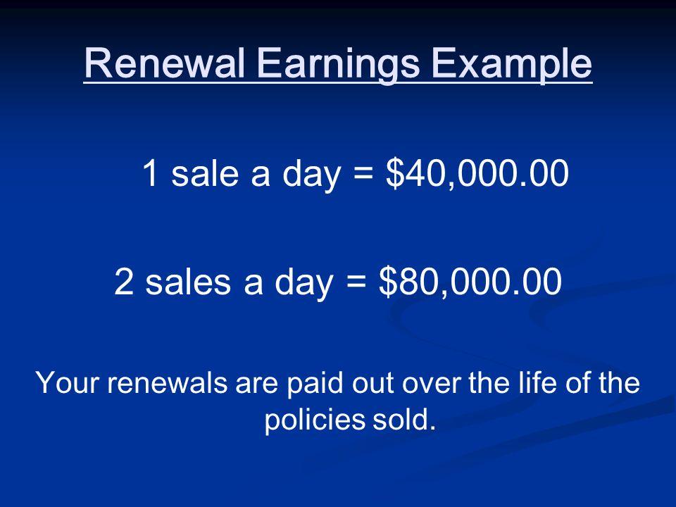 Renewal Earnings Example