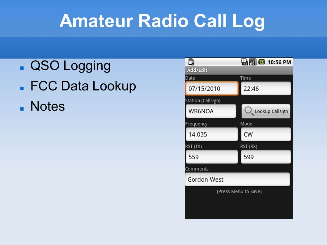 Amateur Radio Call Log QSO Logging FCC Data Lookup Notes