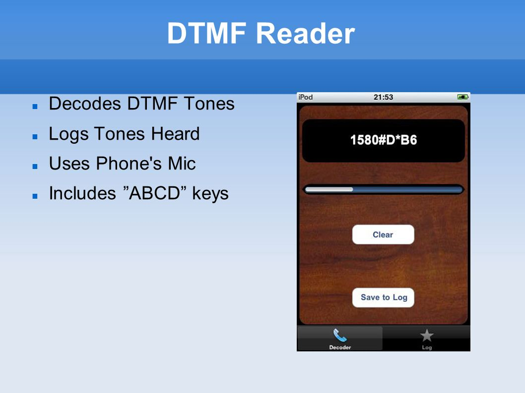 DTMF Reader Decodes DTMF Tones Logs Tones Heard Uses Phone s Mic