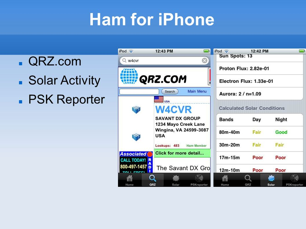 Ham for iPhone QRZ.com Solar Activity PSK Reporter