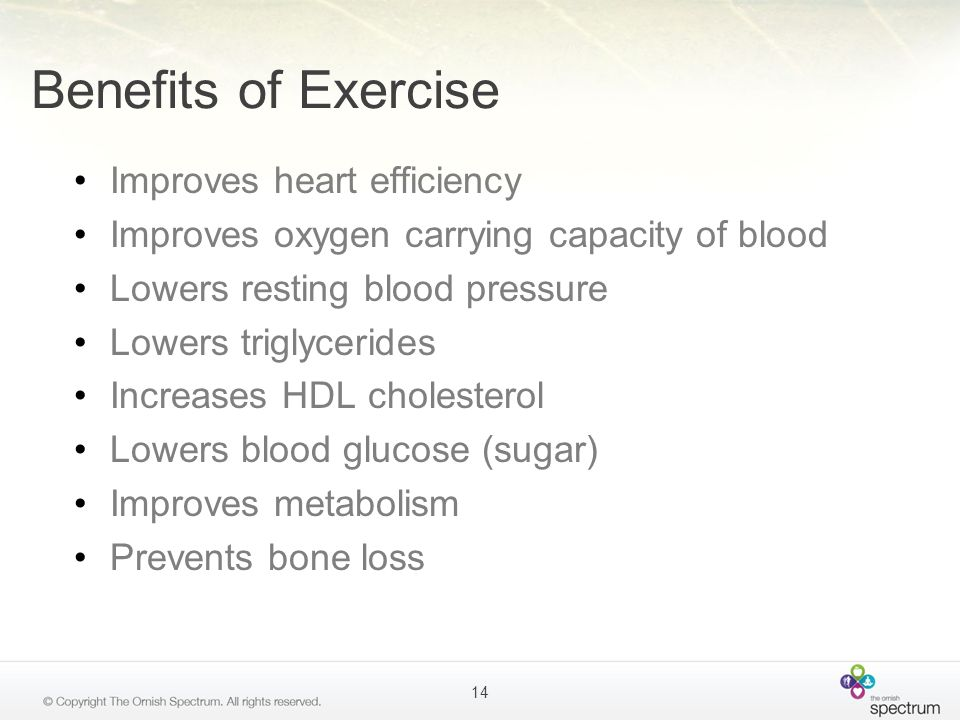 Benefits of Exercise Improves heart efficiency