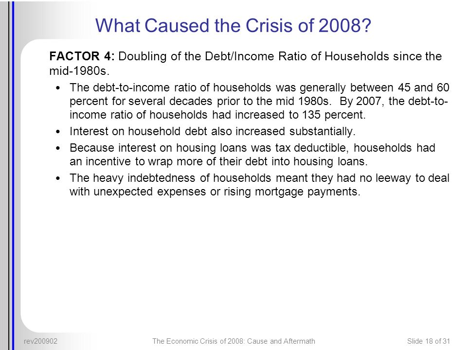 What Caused the Crisis of 2008