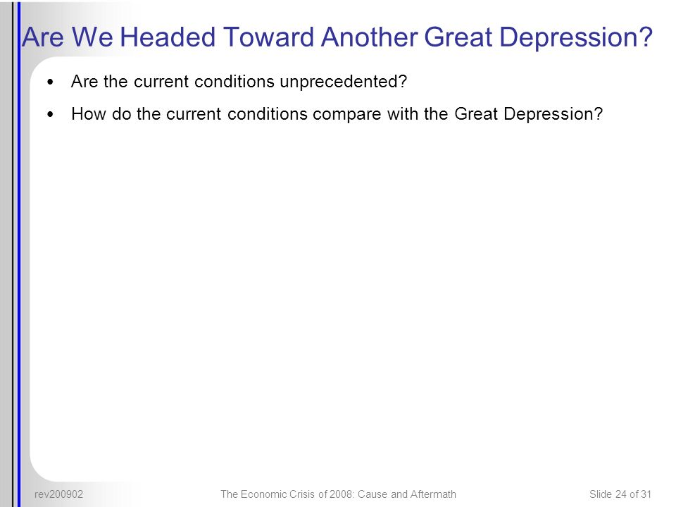 Are We Headed Toward Another Great Depression