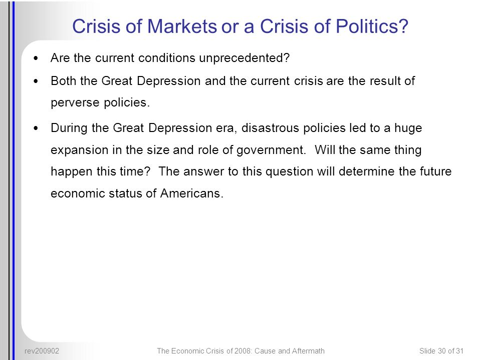 Crisis of Markets or a Crisis of Politics
