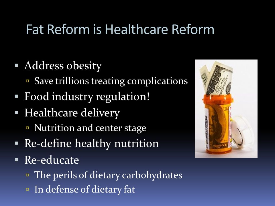 Fat Reform is Healthcare Reform